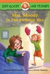 Judy Moody and Friends: Mrs. Moody in the Birthday Jinx LEVEL K - N