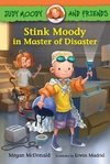 Judy Moody and Friends: Stink Moody in Master of Disaster LEVEL K - N