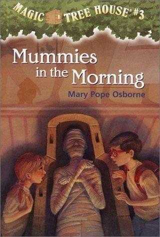 Mummies in the Morning (MTH # 3)