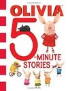 Olivia 5-Minute Stories ( Olivia TV Tie-In )