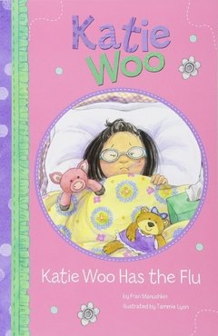 Katie Woo Has the Flu LEVEL I-M