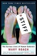 Stiff: - Lives of Human Cadavers
