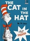 The Cat in the Hat: In English and Spanish