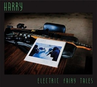 Harry - Electric Faity Tales