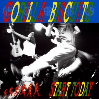 Gorilla Biscuits ‎– Start Today