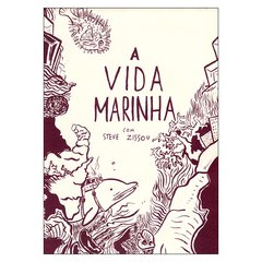 A Vida Marinha (Diego Esteves)