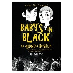 Baby's in Black, o Quinto Beatle (Arne Bellstorf)