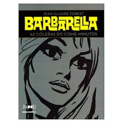 Barbarella: As Cóleras do Come-Minutos (Jean-Claude Forest)