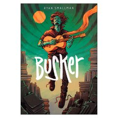 Busker (Ryan Smallman)