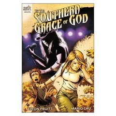 By The Southern Grace of God (Mario Cau, Elton Pruitt)