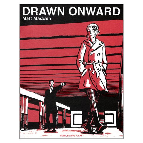 Drawn Onward (Matt Madden)
