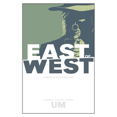 East of West - A Batalha do Apocalipse Vol.1 (Hickman, Dragotta, Martin)