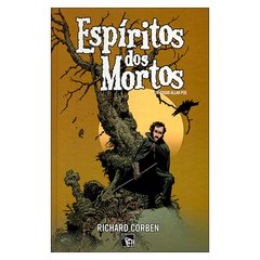 Espíritos dos Mortos (Richard Corben)