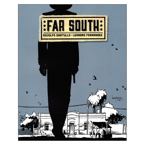 Far South (Rodolfo Santullo, Leandro Fernandez)