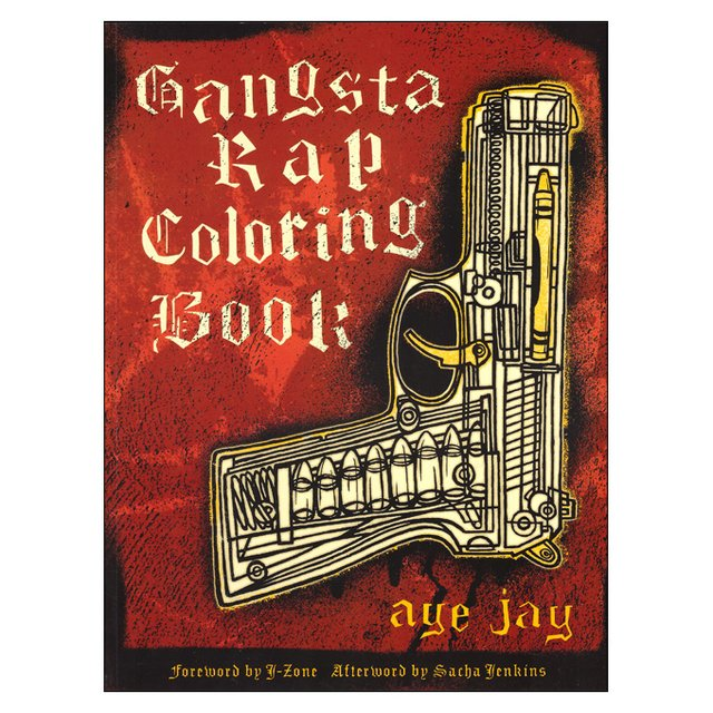 Gangsta Rap Coloring Book (Aye Jay)