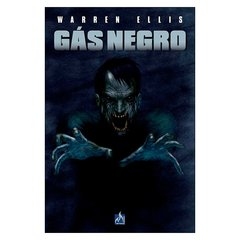Gás Negro (Warren Ellis)