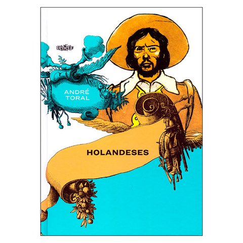Holandeses (André Toral)