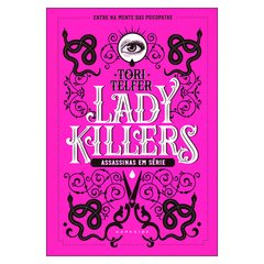 Lady Killers (Tori Telfer)