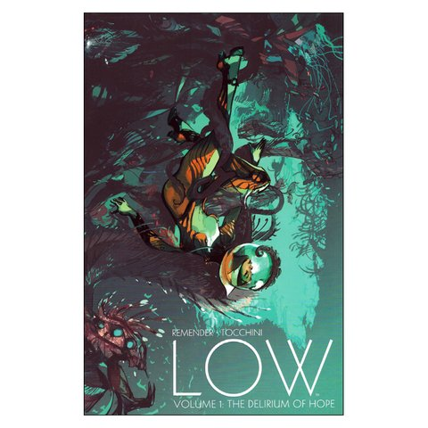 Low, Vol.1: The delirium of hope (Greg Tocchini, Rick Remender)