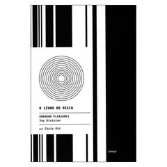 O Livro do Disco: Unknown Pleasures - Joy Division (Chris Ott)