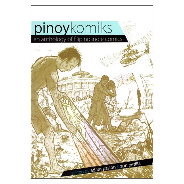 Pinoy Komiks: an Anthology of Filipino Indie Comics (vários autores)