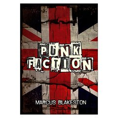 Punk Faction (Marcus Blakeston)