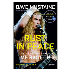 Rust in Peace - A História da Obra-Prima do Megadeth (Dave Mustaine)