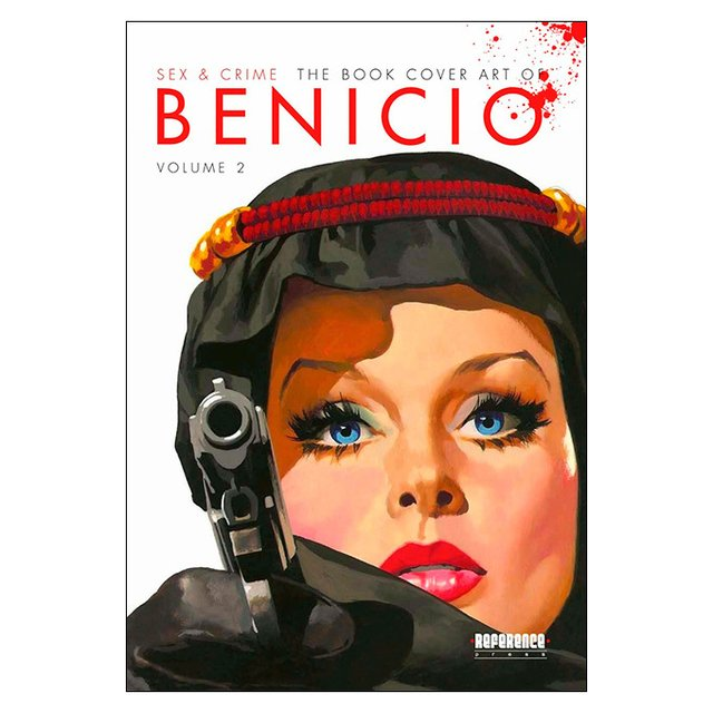 Sex & Crime: the book cover art of Benicio - Vol.2 (Benício)