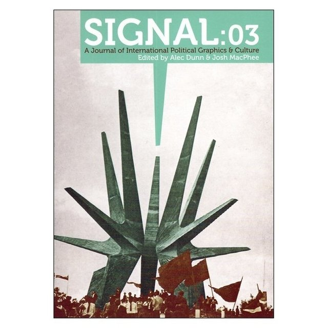 Signal #3 - A Journal of Internacional Political Graphics & Culture