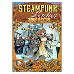 Steampunk Ladies - Choque do Futuro (vários autores)