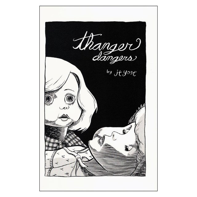Thanger Dangers (J.T. Yost)