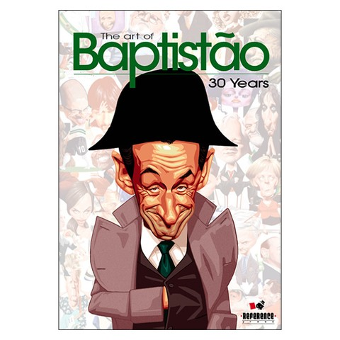 The Art of Baptistão: 30 Years (Eduardo Baptistão)