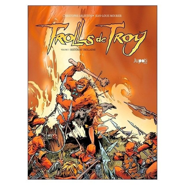 Trolls de Troy: Volume 1 (Christophe Arleston, Jean-Louis Mourier)