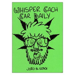 Whisper Each Ear Daily (João B. Godoi)