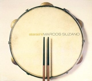 CD Marcos Suzano - Atarashil (Independente)