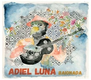 CD Adiel Luna - Baionada (Independente)