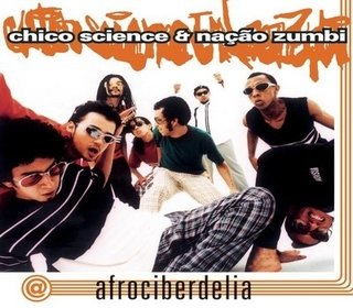 CD Chico Science & Nação Zumbi - Afrociberdelia (Sony)