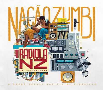 CD Nação Zumbi - Radiola NZ, vol.01 (Babel/Sunset)