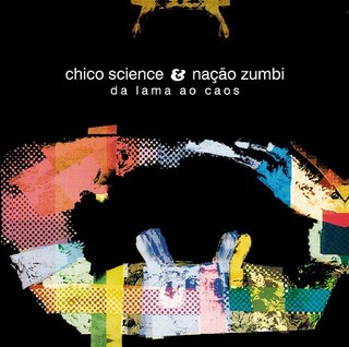 CD Chico Science e Nação Zumbi - Da lama ao caos (Sony)