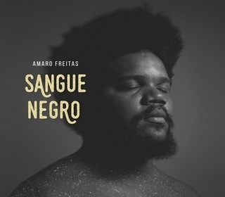 CD Amaro Freitas - Sangue negro (Independente)