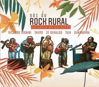 CD Nós do Rock Rural - Ricardo Vignini / Tavito / Zé Geraldo / Tuia / Guarabyra (Kuarup)