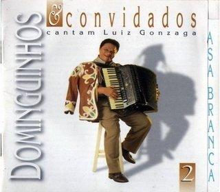 CD Dominguinhos - Dominguinhos e Convidados, Cantam Luiz Gonzaga - Vol. 02 (Velas)