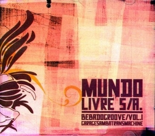 CD Mundo Livre S/A - Bebadogroove, vol.01 (Monstro)