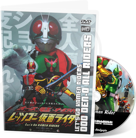 OOO DEN-O ALL RIDERS LET'S GO KAMEN RIDERS - MOVIE HD