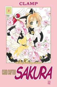 CARD CAPTOR SAKURA VOL. 03