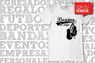 Remera Boxing is LIFE