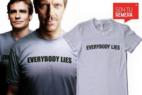 Remera Everybody Lies Dr. House