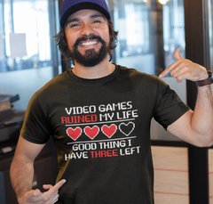 Remera - Video Games Ruined my life
