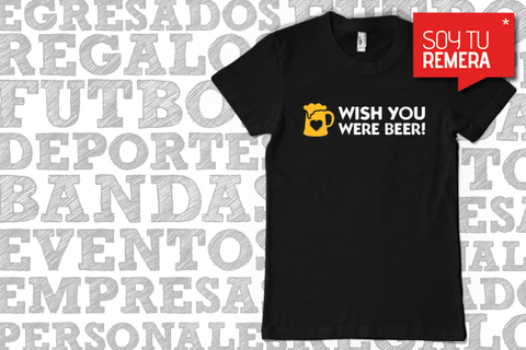 Remera Wish you were beer