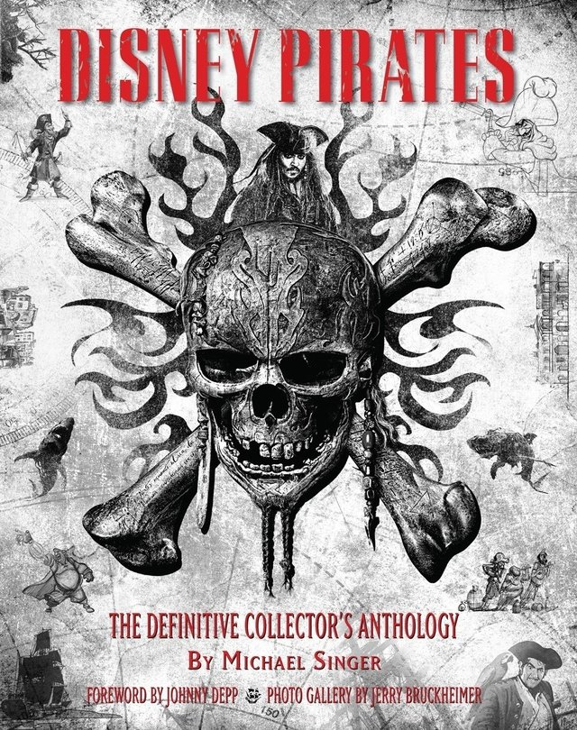 Libro: Disney Pirates: The Definitive Collector's Anthology: Ninety years of pirates in Disney feature films, television shows, and parks. (Disney Editions Deluxe)
